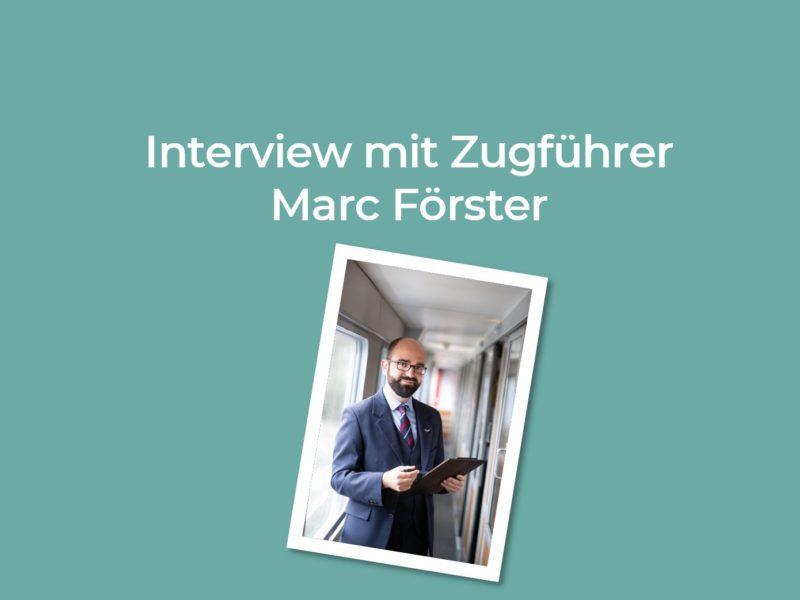 Interview Zugführer Marc Förster